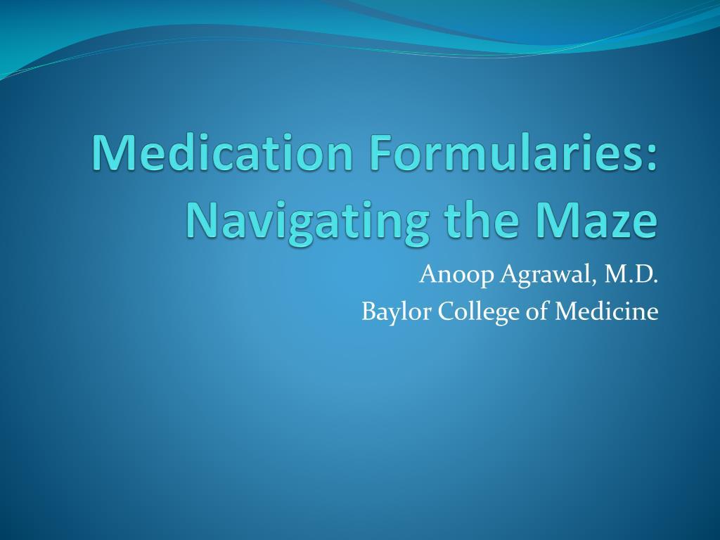 medication formularies navigating the maze l.