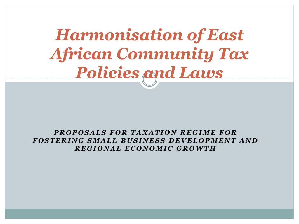 harmonisation of east african community tax policies and laws l.