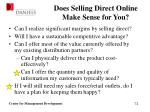 does selling direct online make sense for you