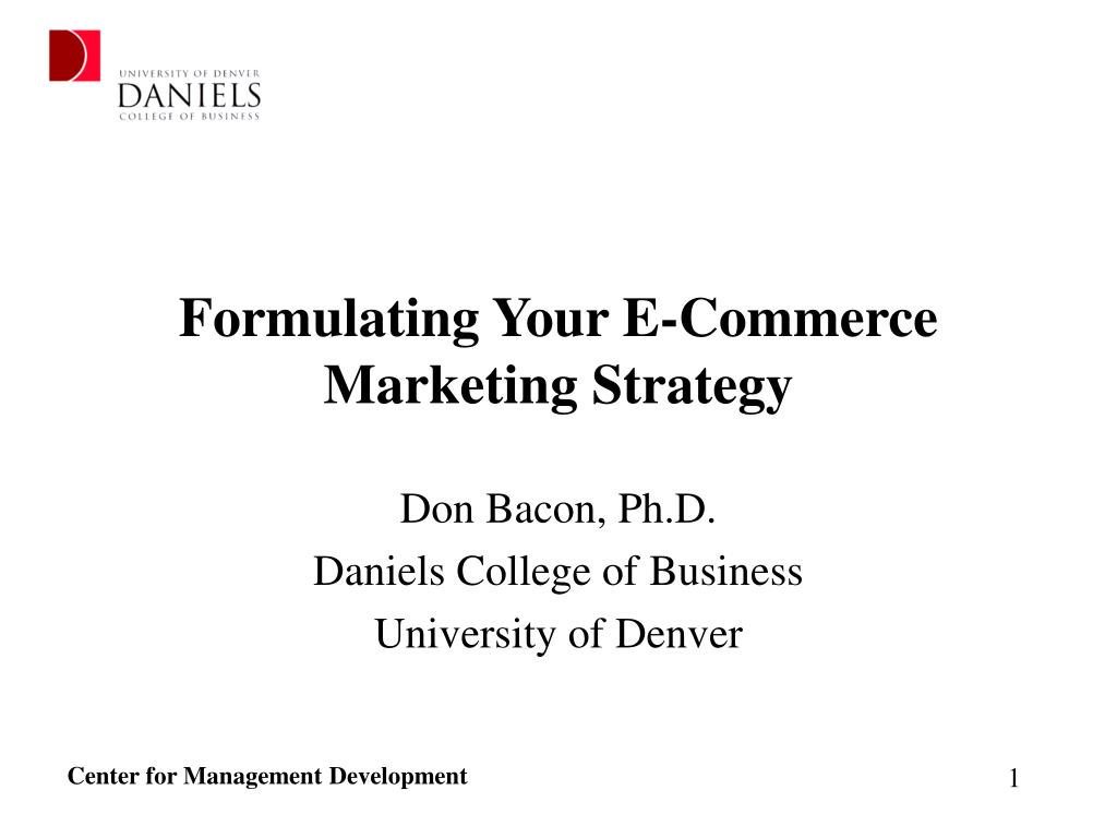 formulating your e commerce marketing strategy l.
