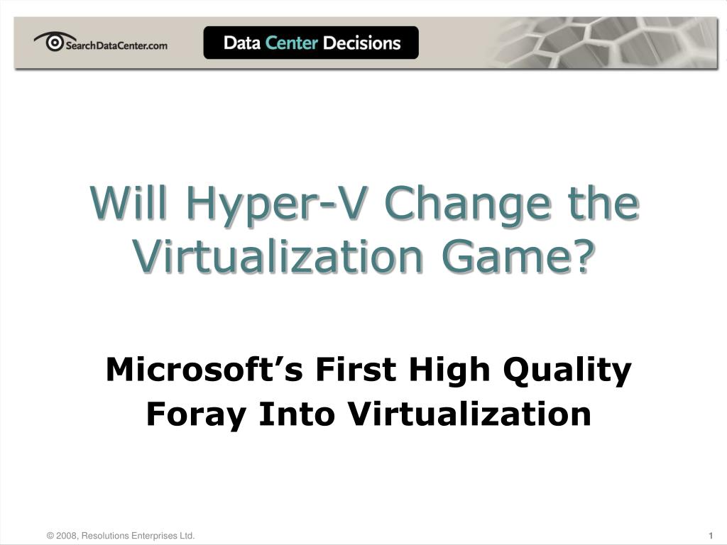 will hyper v change the virtualization game l.