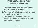 three useful and simple statistical measures