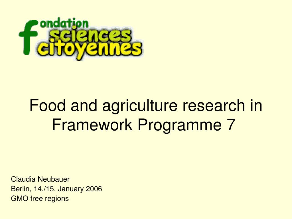 food and agriculture research in framework programme 7 l.