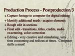 production process postproduction 318