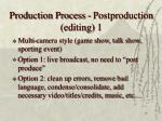 production process postproduction editing 1
