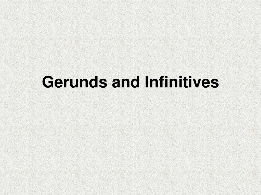 gerunds and infinitives l.
