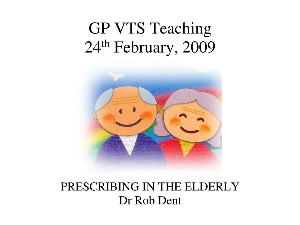 prescribing in the elderly dr rob dent l.