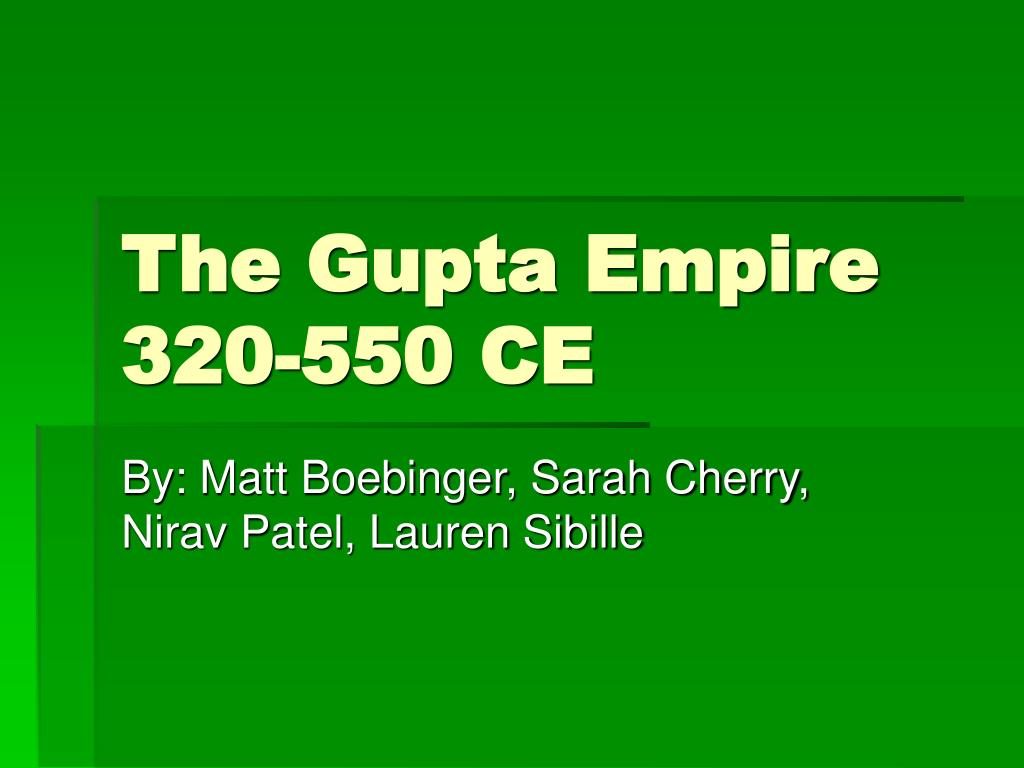 the gupta empire 320 550 ce l.