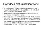 how does naturalization work