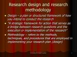 research design and research methodology