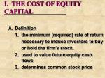 i the cost of equity capital