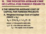ii the weighted average cost of capital for foreign projects