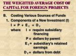 the weighted average cost of capital for foreign projects8