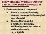 the weighted average cost of capital for foreign projects9