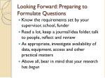 looking forward preparing to formulate questions
