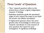 three levels of questions