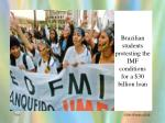 brazilian students protesting the imf conditions for a 30 billion loan