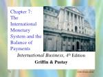 chapter 7 the international monetary system and the balance of payments