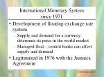 international monetary system since 1971