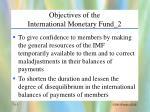 objectives of the international monetary fund 2