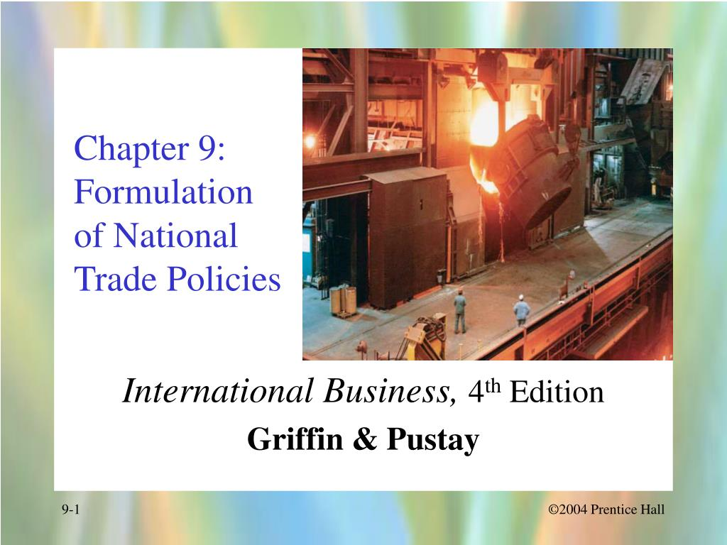 chapter 9 formulation of national trade policies l.