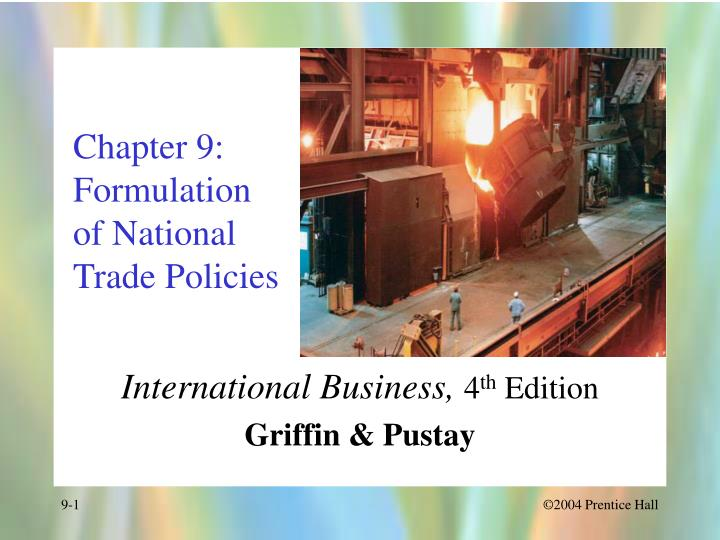 chapter 9 formulation of national trade policies n.