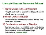 lifestyle diseases treatment failures