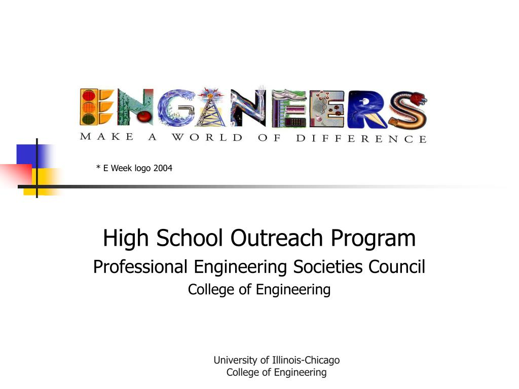 high school outreach program professional engineering societies council college of engineering l.