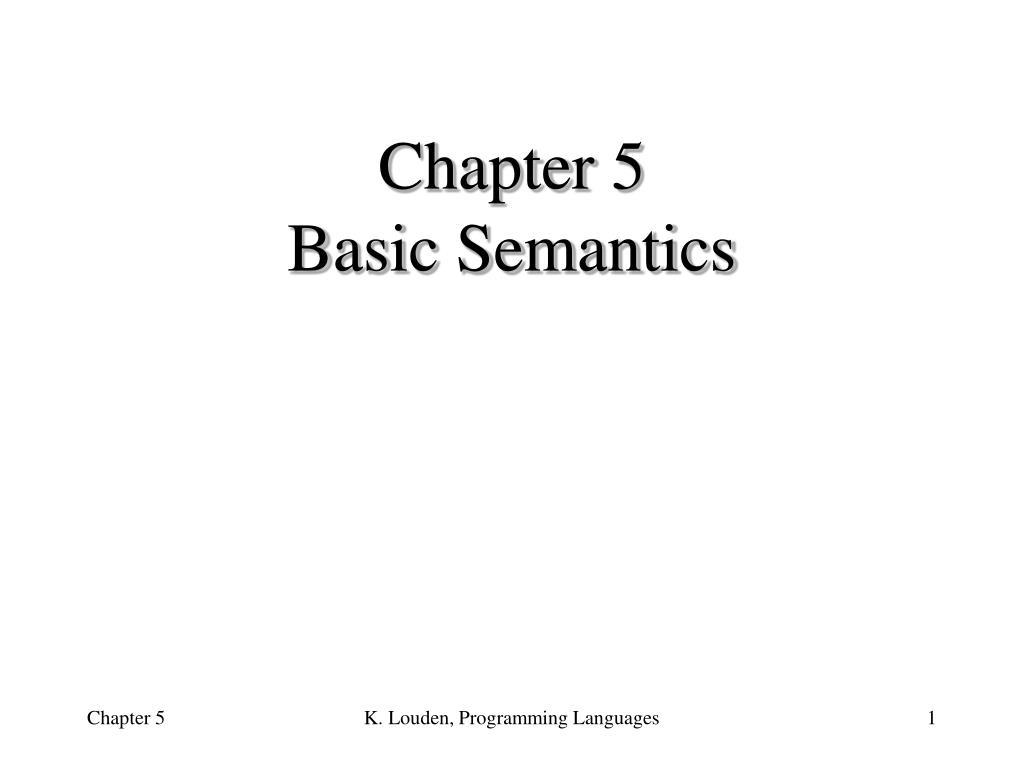 chapter 5 basic semantics l.