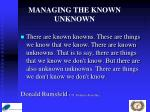 managing the known unknown