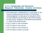 4 12 3 scholarship and innovation research publications creative activities