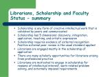 librarians scholarship and faculty status summary