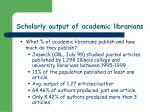 scholarly output of academic librarians