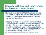 scholarly publishing and faculty status for librarians some skeptics