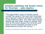 scholarly publishing and faculty status for librarians some skeptics54