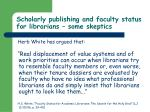 scholarly publishing and faculty status for librarians some skeptics57