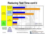 reducing test time cont d