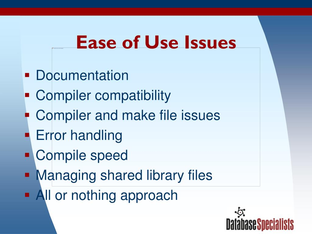 Ease of Use Issues