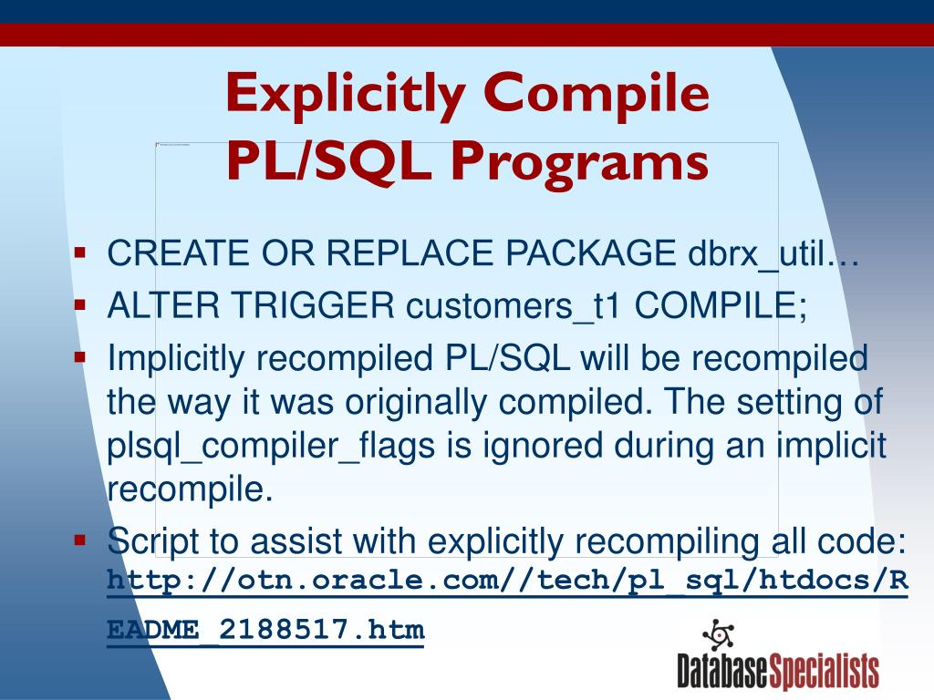 Explicitly Compile