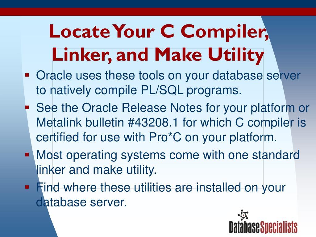 Locate Your C Compiler,