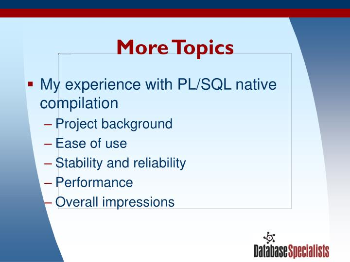 More topics