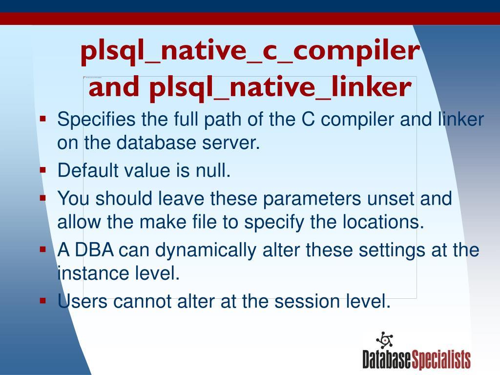plsql_native_c_compiler