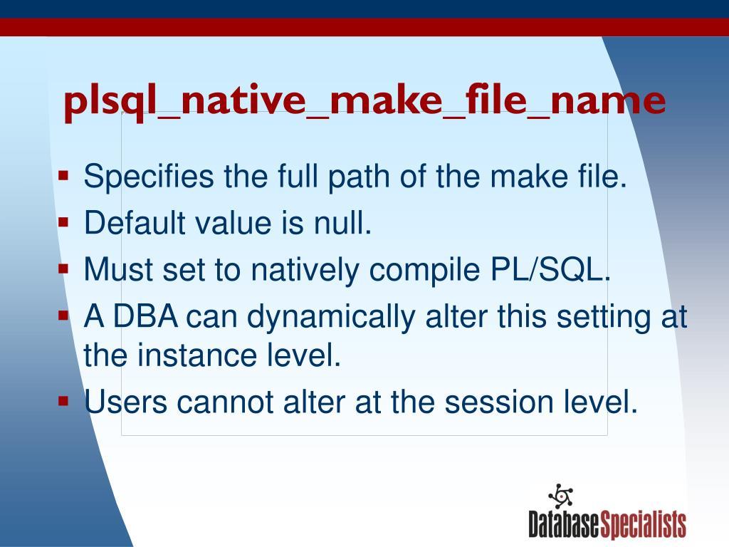 plsql_native_make_file_name