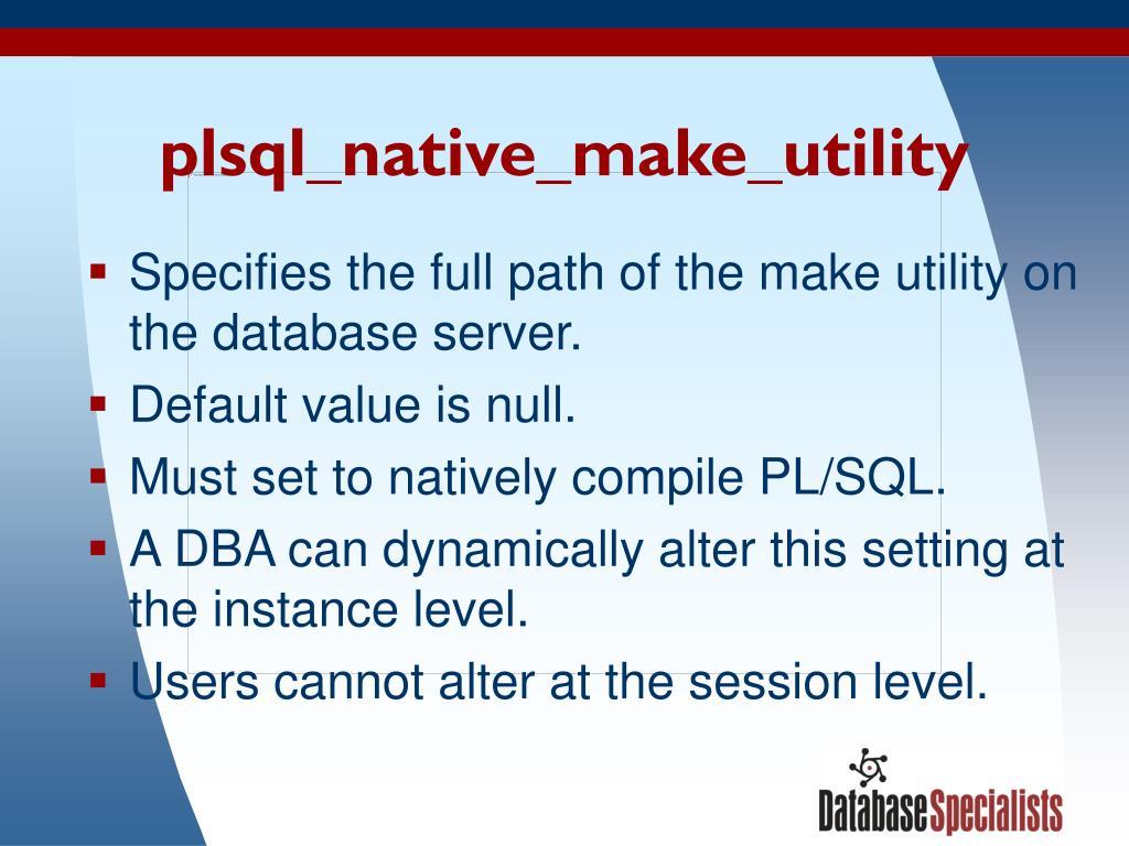 plsql_native_make_utility