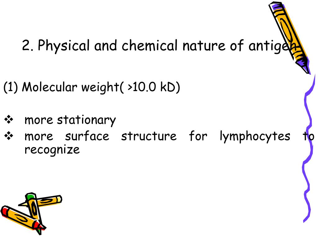 2. Physical and chemical nature of antigen