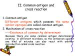ii common antigen and cross reaction