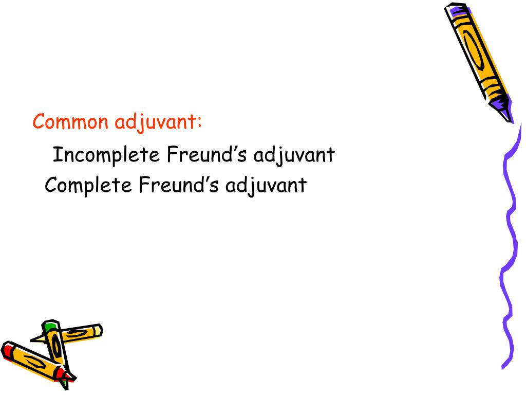 Common adjuvant: