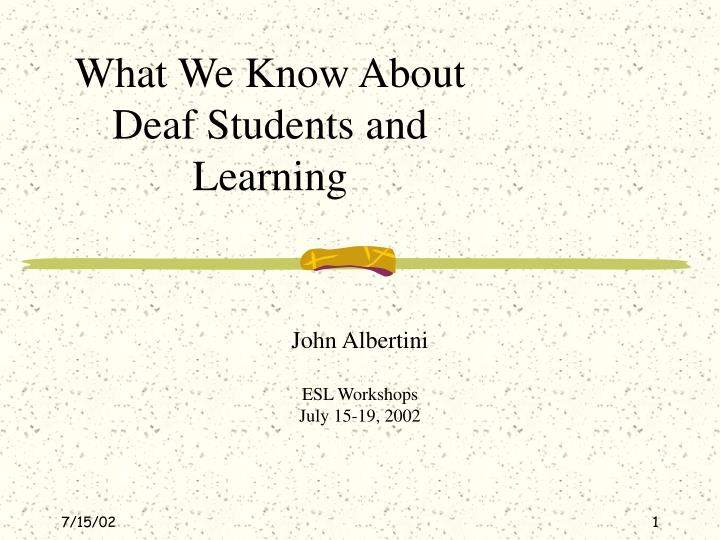 what we know about deaf students and learning n.