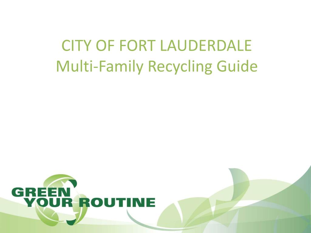 city of fort lauderdale multi family recycling guide l.