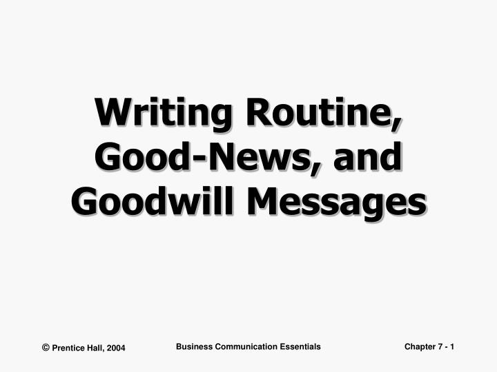 writing routine good news and goodwill messages n.